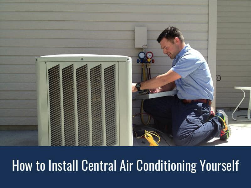 How To Install Central Air Conditioning Yourself Ace